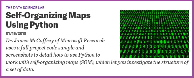 Self-Organizing Maps Using Python | James D  McCaffrey